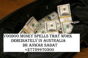 Voodoo money spells that work immediately in Australia