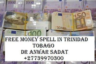 Free Money Spell in Trinidad Tobago