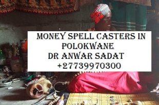 Money Spell Casters in Polokwane